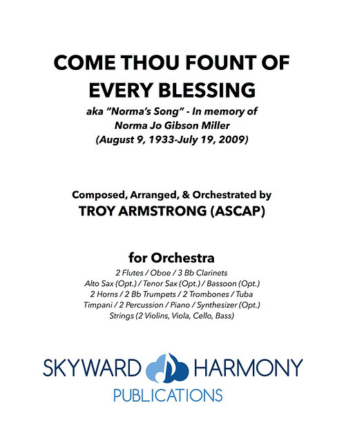Come Thou Fount of Every Blessing - for Orchestra