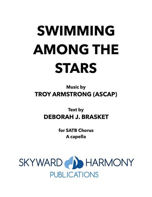 Swimming Among the Stars - SATB A capella