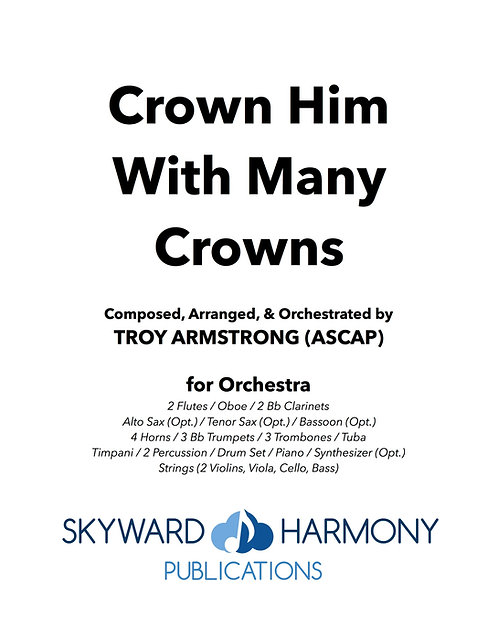 Crown Him With Many Crowns - for Orchestra