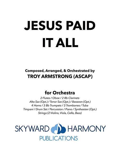 Jesus Paid It All - for Orchestra