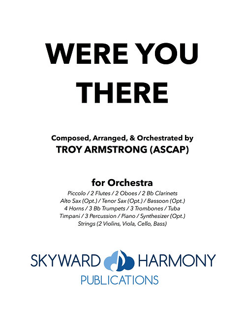 Were You There - for Orchestra