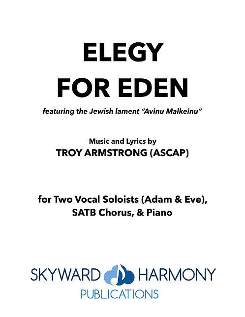 Elegy for Eden - Two Vocal Soloists (Adam & Eve), SATB Chorus/Piano