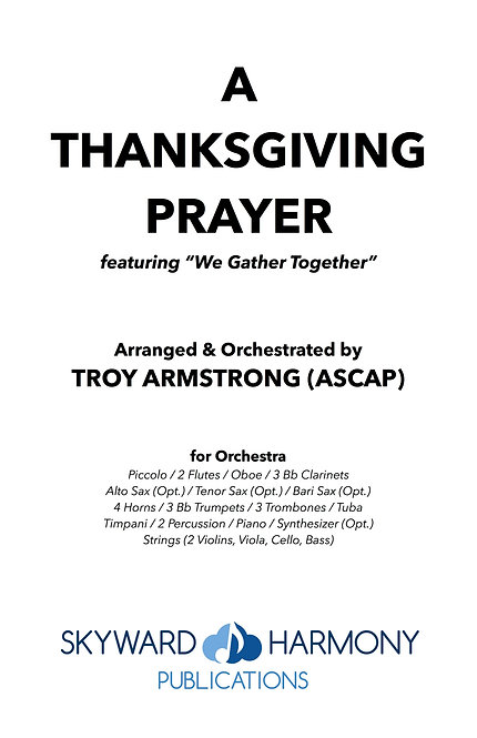 A Thanksgiving Prayer - for Orchestra
