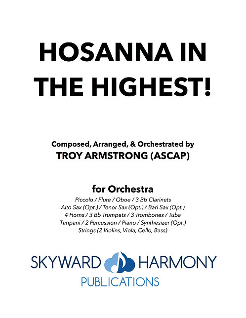 Hosanna in the Highest! - for Orchestra