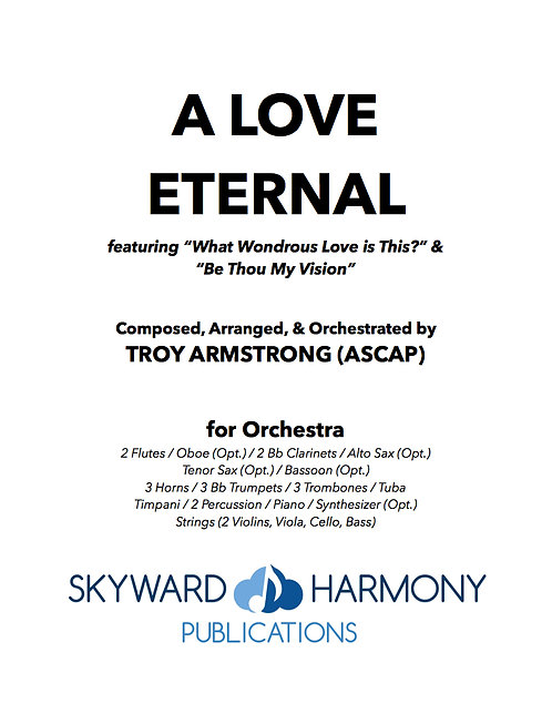 A Love Eternal - for Orchestra