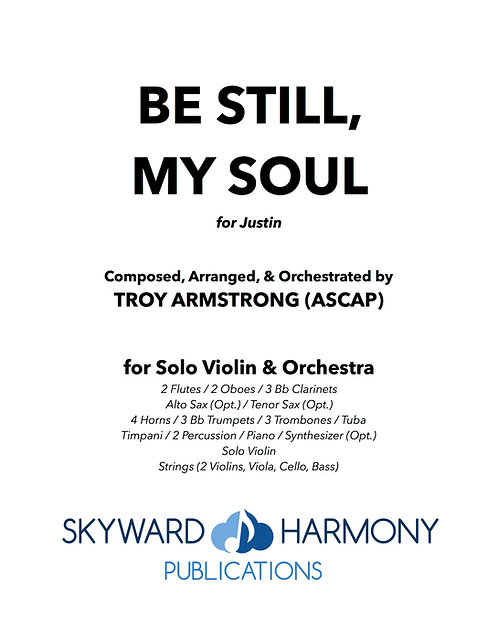 Be Still, My Soul - for Solo Violin & Orchestra