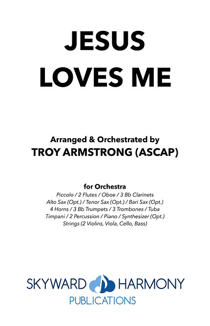 Jesus Loves Me - for Orchestra
