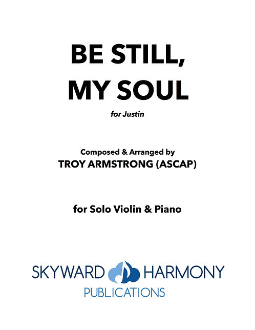 Be Still, My Soul - For Solo Violin/Piano