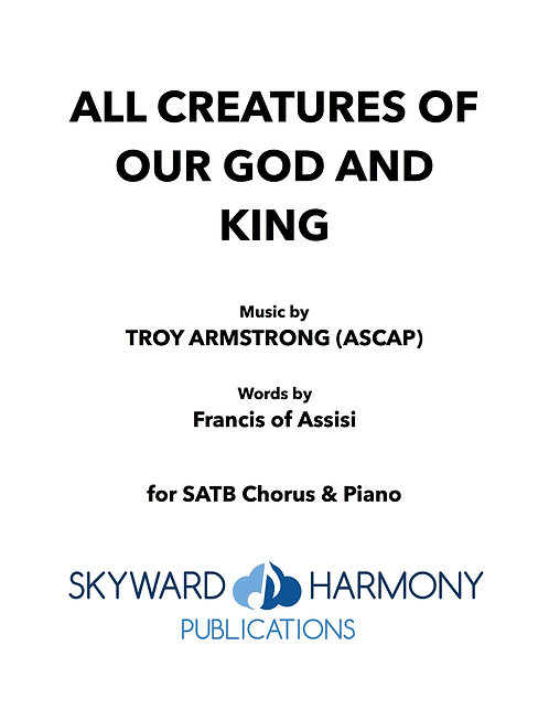 All Creatures of Our God and King - SATB Chorus/Piano