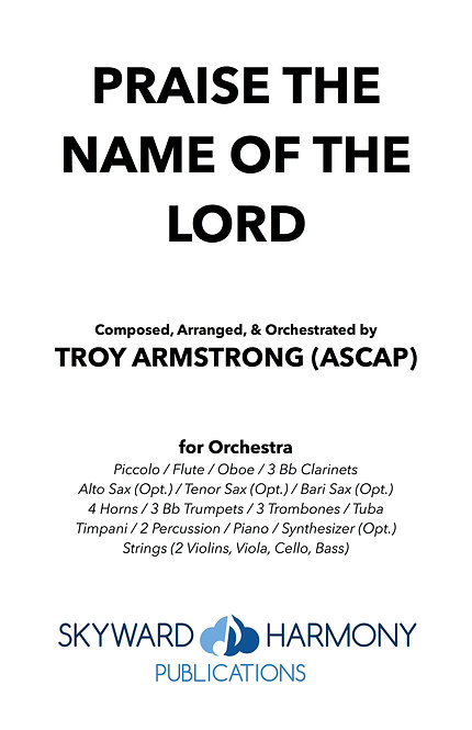 Praise the Name of the Lord - SATB Chorus (w/Orch)