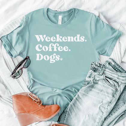 Weekends. Coffee. Dogs.
