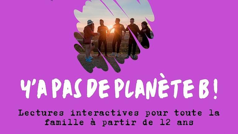 Lecture interactive «Y'a pas de Planète B»