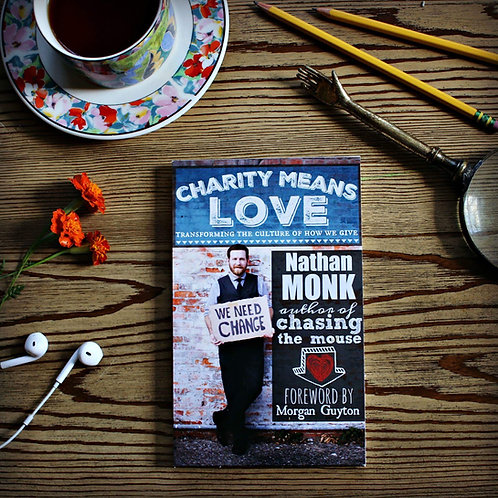 Charity Means Love - Signed