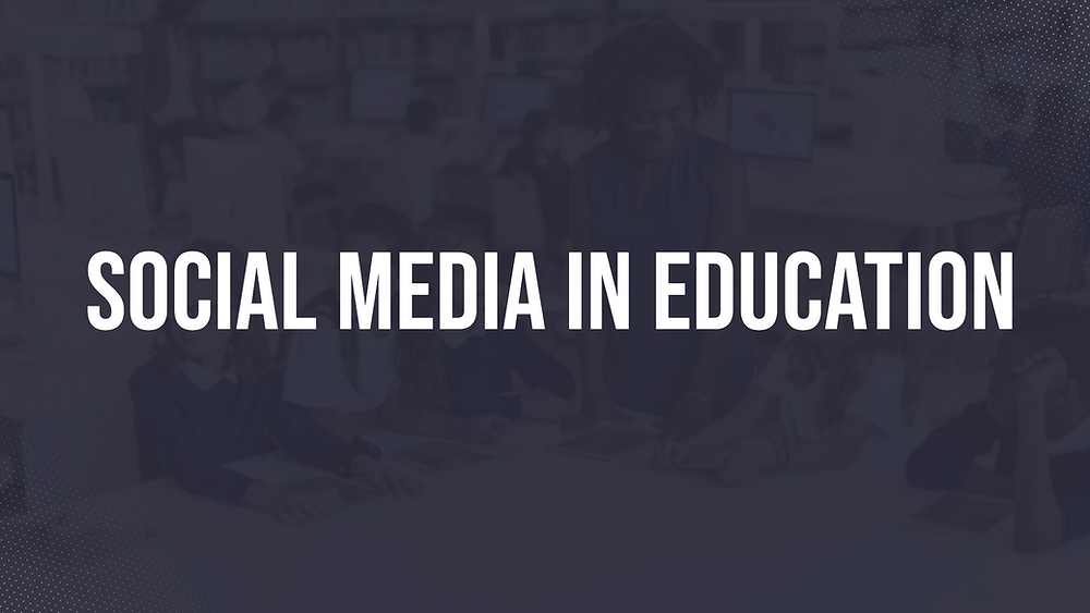 Social Media in Education Graphic