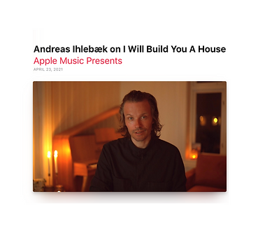 Andreas Ihlebæk, Video - Apple Music Pre
