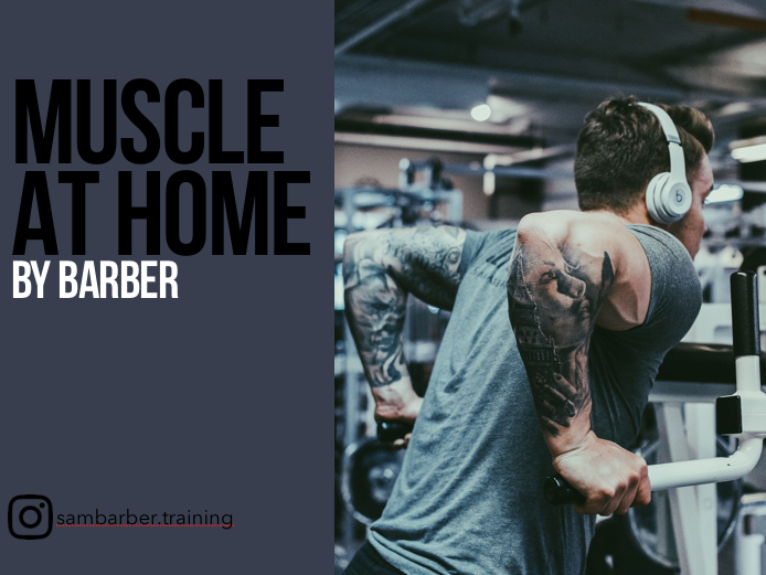 MUSCLE AT HOME