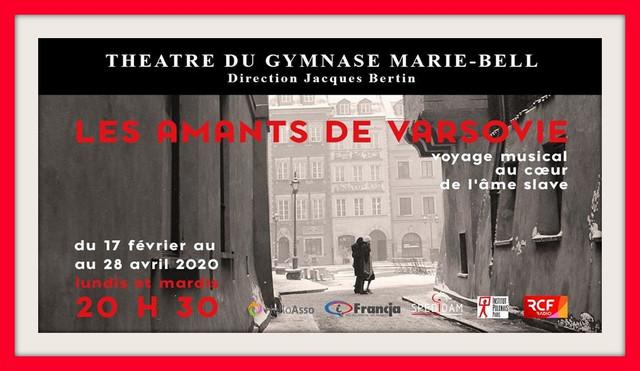 """""""LES AMANTS DE VARSOVIE"""" du 17 février  28 avril 2020 à PARIS (cliquez sur l'affiche)"""