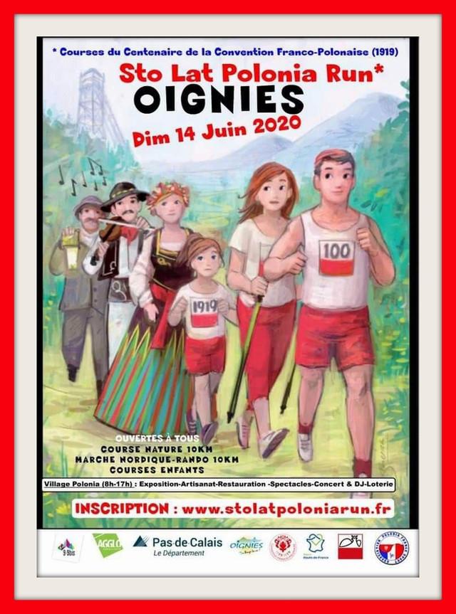 Le STO LAT POLONIA RUN c'est à OIGNIES (62) le 14 juin 2020 (pour vous inscrire cliquez sur l&#3