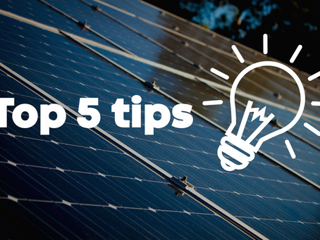 Top 5 Tips to Save With Your Solar