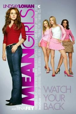 Mean Girls is a millennial classic! If you can't quote at least 50 of this movie then you can't sit with us!