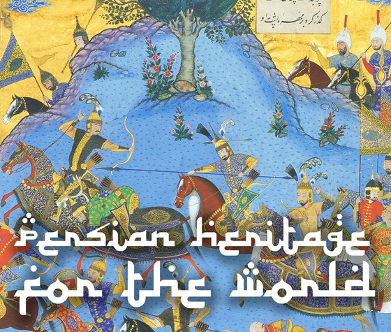 Persian Heritage for the World Call.