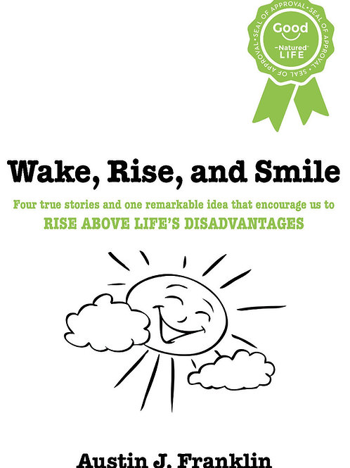 Wake, Rise, and Smile (Paperback)