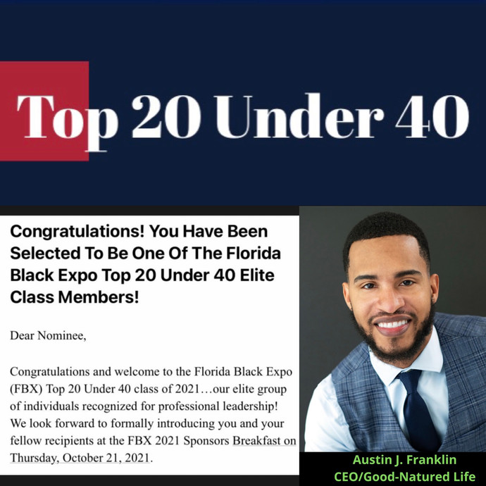 CEO & Author, Austin J. Franklin, has been named one of Florida Black Expo's Top 20 Under 40,
