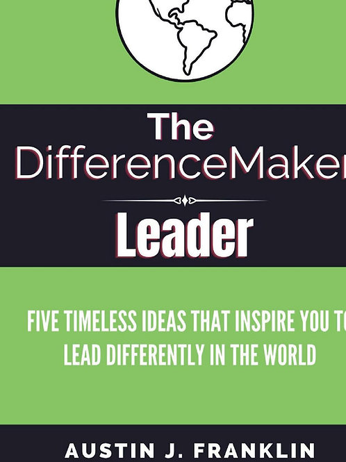 The DifferenceMaker Leader (hardcover edition)
