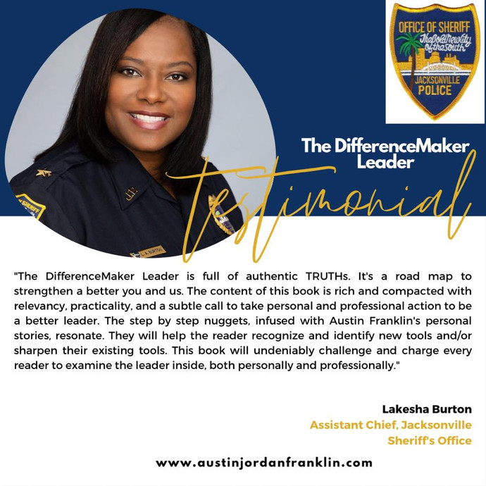 Acclaim for Austin Franklin's 2nd book- The DifferenceMaker Leader.