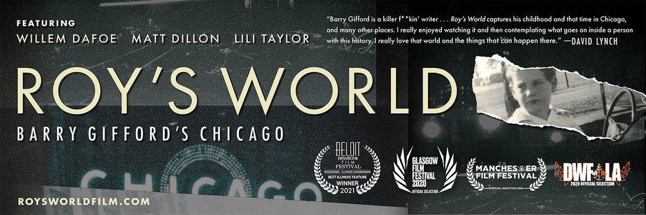 """screenings + reviews of """"ROY'S WORLD: BARRY GIFFORD'S CHICAGO"""""""
