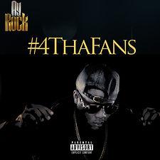 Ay-Rock #4ThaFans