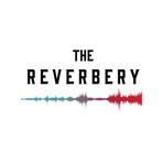 The Reverbery