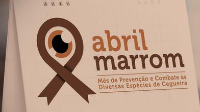 ABRIL MARROM: o mês dedicado a campanha para prevenir a população sobre a cegueira