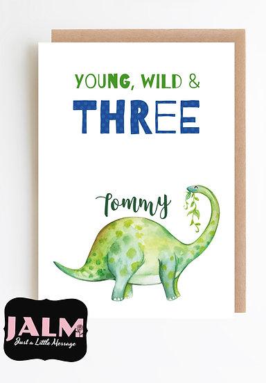 """YOUNG WILD & THREE' Birthday Card"