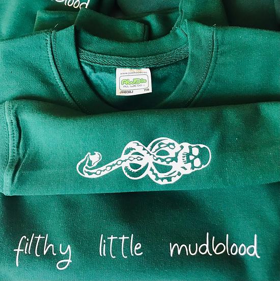§ Filthy Little Mudblood Sweatshirt- Kids & Adults Sizes