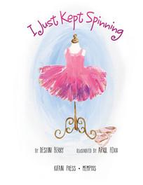 Book - I Just Kept Spinning