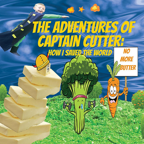 The Adventures of Captain Cutter: How I Saved the World