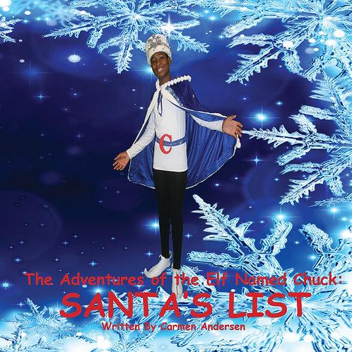 The Adventures of the Elf Named Chuck: Santa's List, Ebook