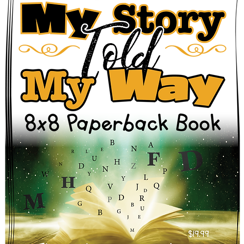 My Story Told My Way Paperback Books