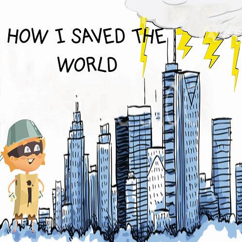 How I Saved the World E-Book