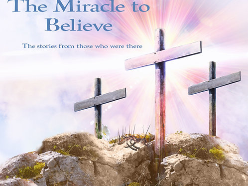 The Miracle to Believe