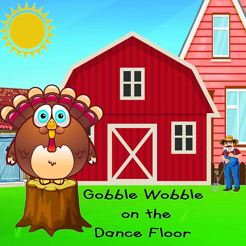 Gobble Wobble on the Dance Floor