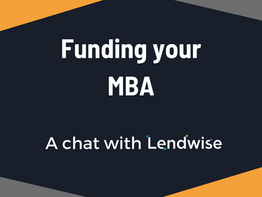 Funding your MBA: A chat with Lendwise
