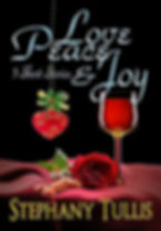 The Book Titled Love, Peace, and Joy by Stephany Tullis