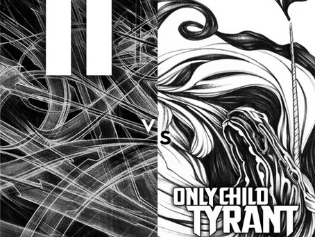 Two Fingers vs. Only Child Tyrant - Slip One