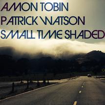 Amon Tobin & Patrick Watson