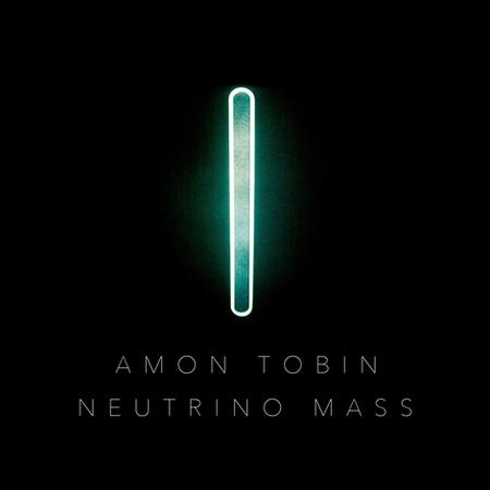 Amon Tobin - Neutrino Mass