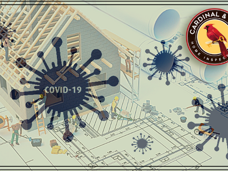 COVID-19 and Home Inspections. What you need to know.