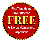 Free Follow up Maintenance Inspections for First Time Home Buyers