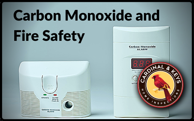 Cardinal & Keys Home Inspections : Carbon Monoxide and Fire Safety
